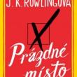 Prázdné Místo / The Casual Vacancy od J. K. Rowling